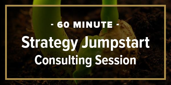 60-Minute Strategy Jumpstart Consulting Session